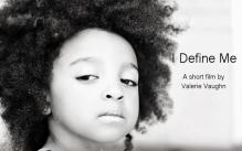 I Define Me by Valerie Vaughn